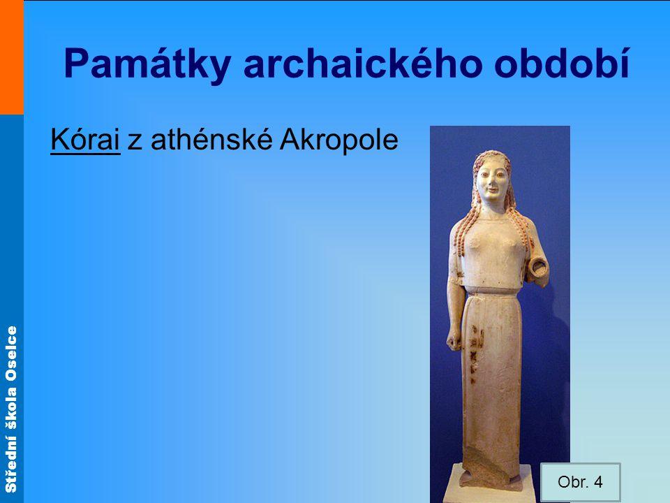 Střední škola Oselce 3) 1.klasické období - Atény – nejvýznamnější středisko sochařství - 5.