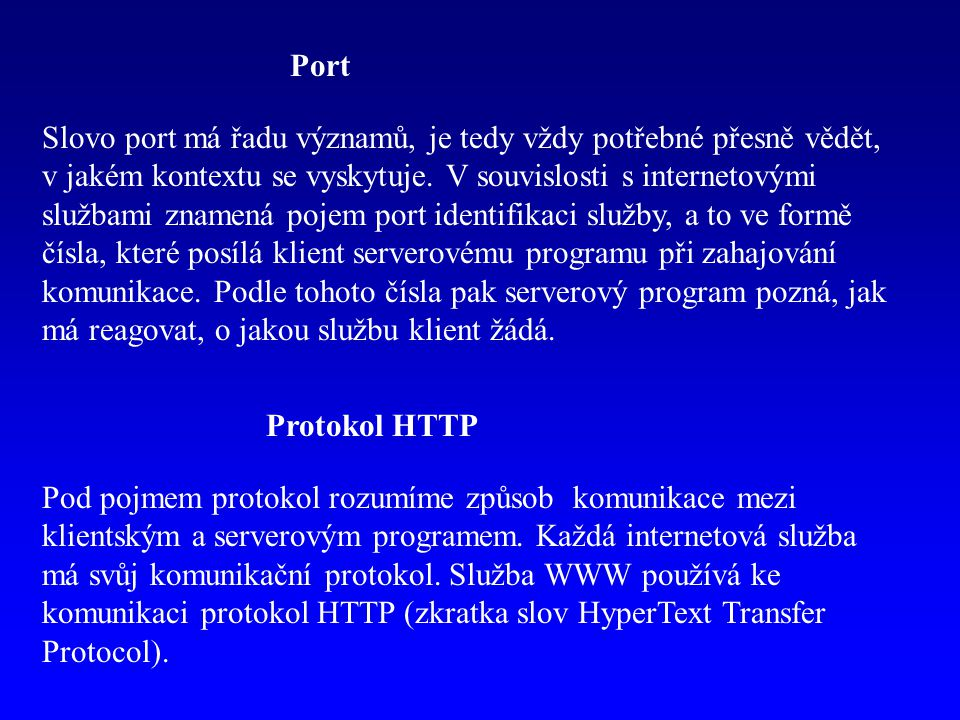 Port Slovo port má řadu významů, je tedy vždy potřebné přesně vědět, v jakém kontextu se vyskytuje.