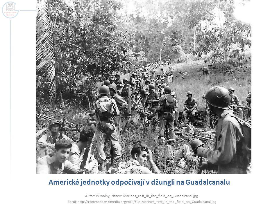 Americké jednotky odpočívají v džungli na Guadalcanalu Autor: W.wolny, Název: Marines_rest_in_the_field_on_Guadalcanal.jpg Zdroj: http://commons.wikim