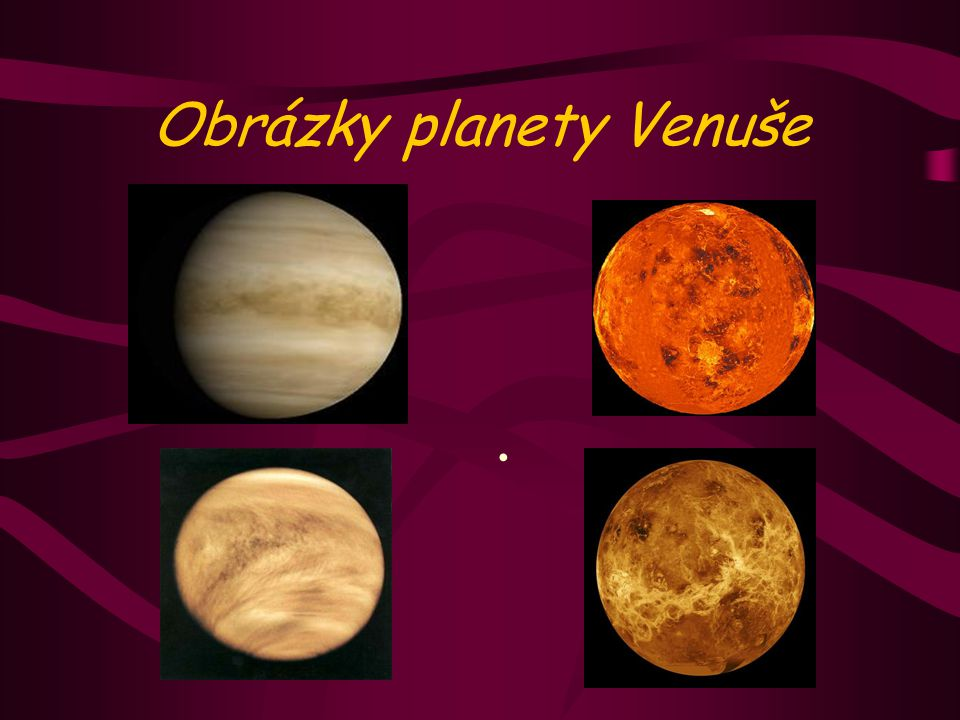 Planeta Venuše na večerní obloze Proč je vlastně Venuše na obloze tak jasná.