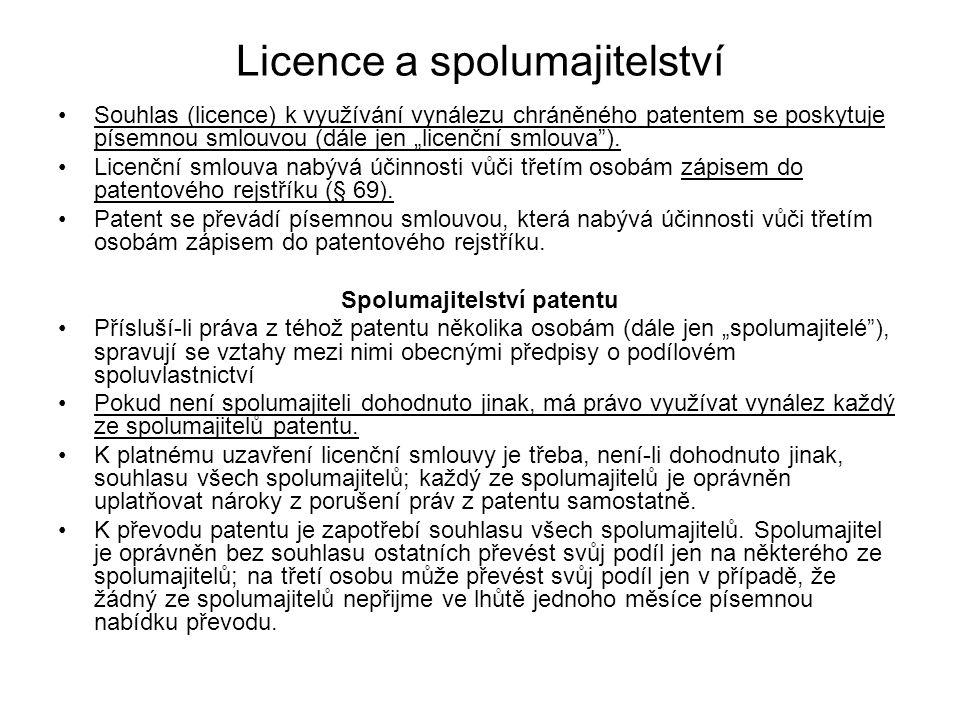 """Souhlas (licence) k využívání vynálezu chráněného patentem se poskytuje písemnou smlouvou (dále jen """"licenční smlouva""""). Licenční smlouva nabývá účinn"""