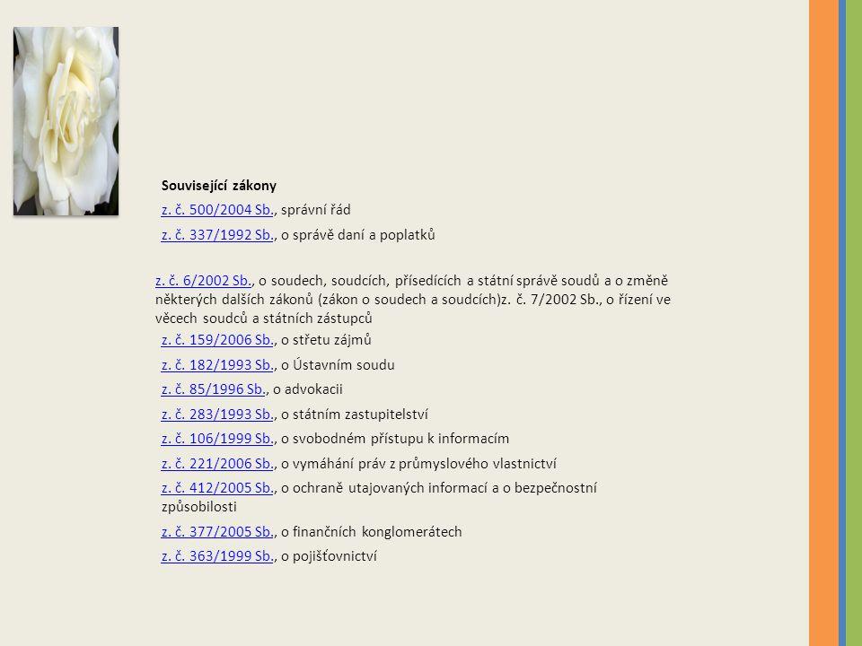 Související zákony z.č. 500/2004 Sb.z. č. 500/2004 Sb., správní řád z.