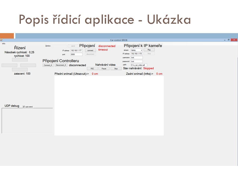 Popis řídicí aplikace - Ukázka
