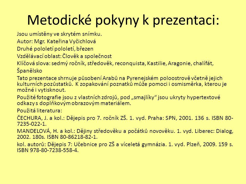Metodické pokyny k prezentaci: Jsou umístěny ve skrytém snímku. Autor: Mgr. Kateřina Vyčichlová Druhé pololetí pololetí, březen Vzdělávací oblast: Člo