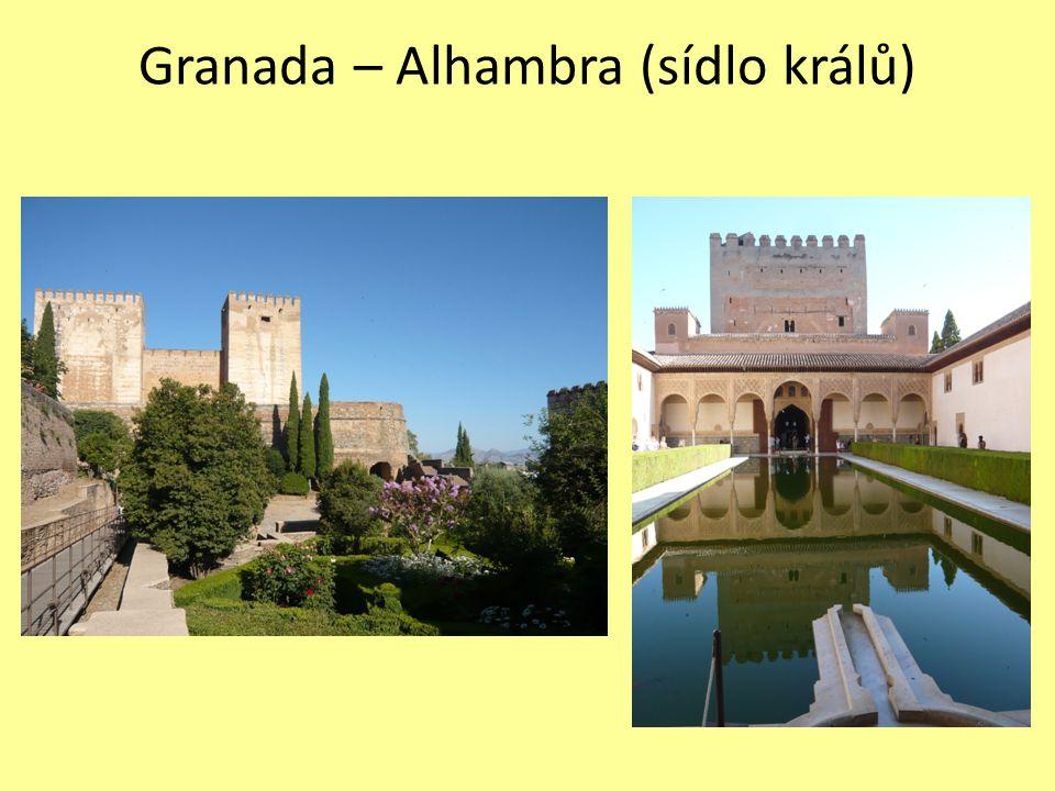 Granada – Alhambra (sídlo králů)