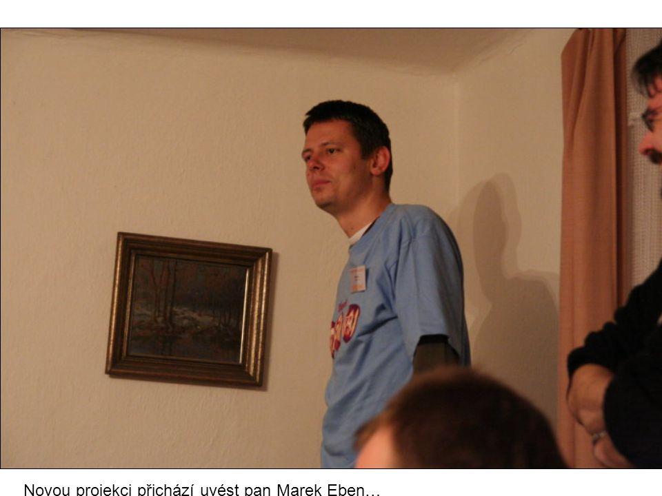 Novou projekci přichází uvést pan Marek Eben…