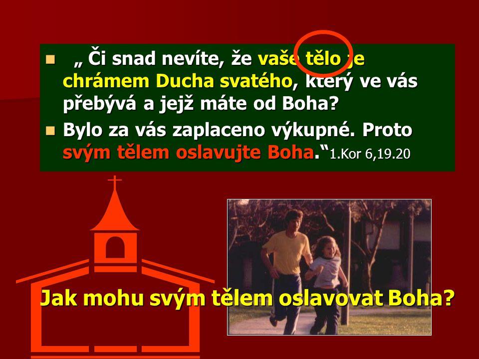 """""""Sám Bůh pokoje nechť vás cele posvětí a zachová vašeho ducha, duši i tělo bez úrazu a poskvrny do příchodu našeho Pána Ježíše Krista. 1.Tes 5,23 Jak se dívám na svoje tělo ?"""