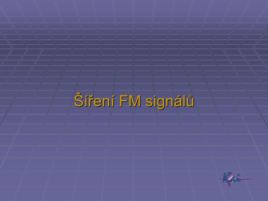 Šíření FM signálů