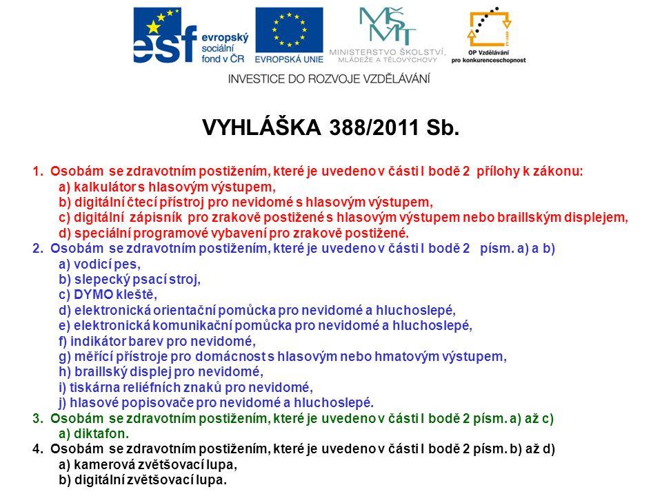 VYHLÁŠKA 388/2011 Sb.1.