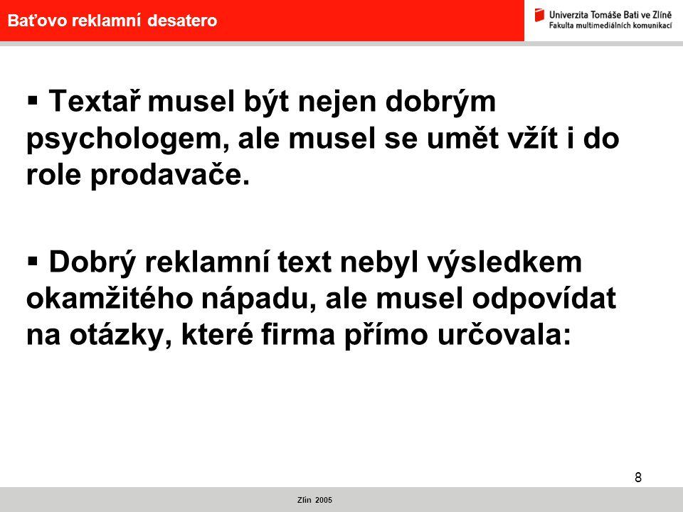 9 Baťovo reklamní desatero Zlín 2005 Má titulek obsah.