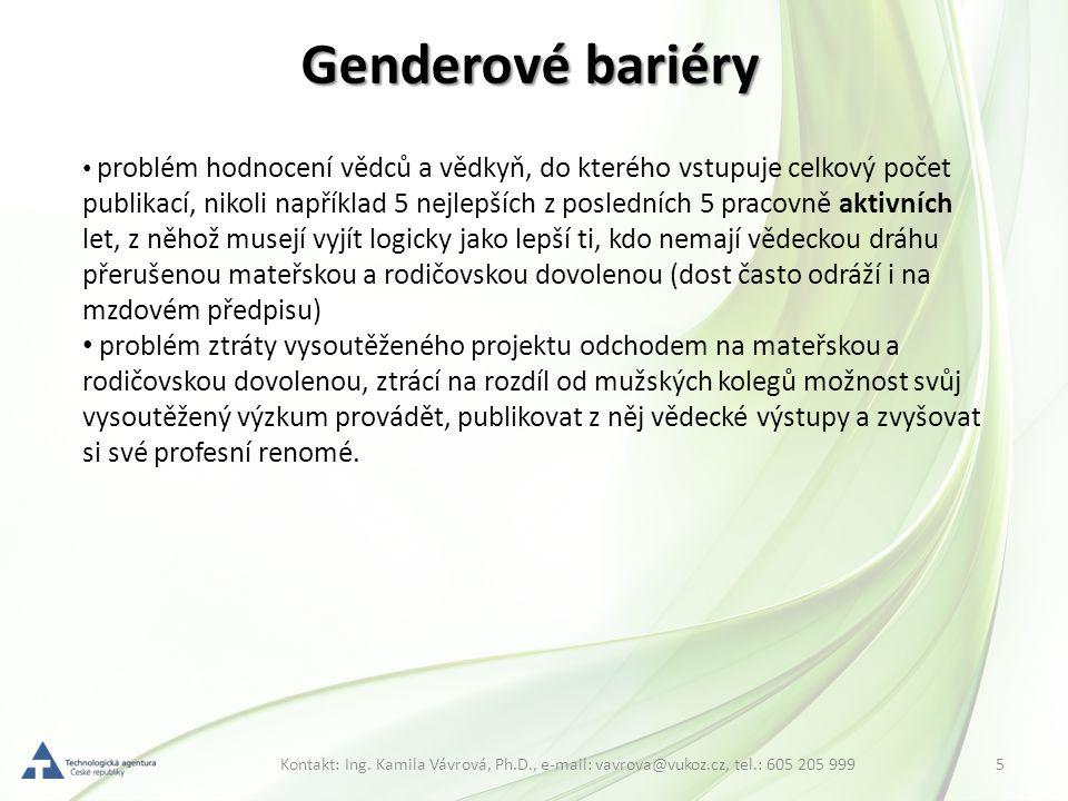 5Kontakt: Ing. Kamila Vávrová, Ph.D., e-mail: vavrova@vukoz.cz, tel.: 605 205 999 Genderové bariéry problém hodnocení vědců a vědkyň, do kterého vstup