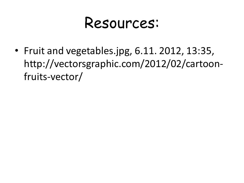 Resources: Fruit and vegetables.jpg, 6.11.