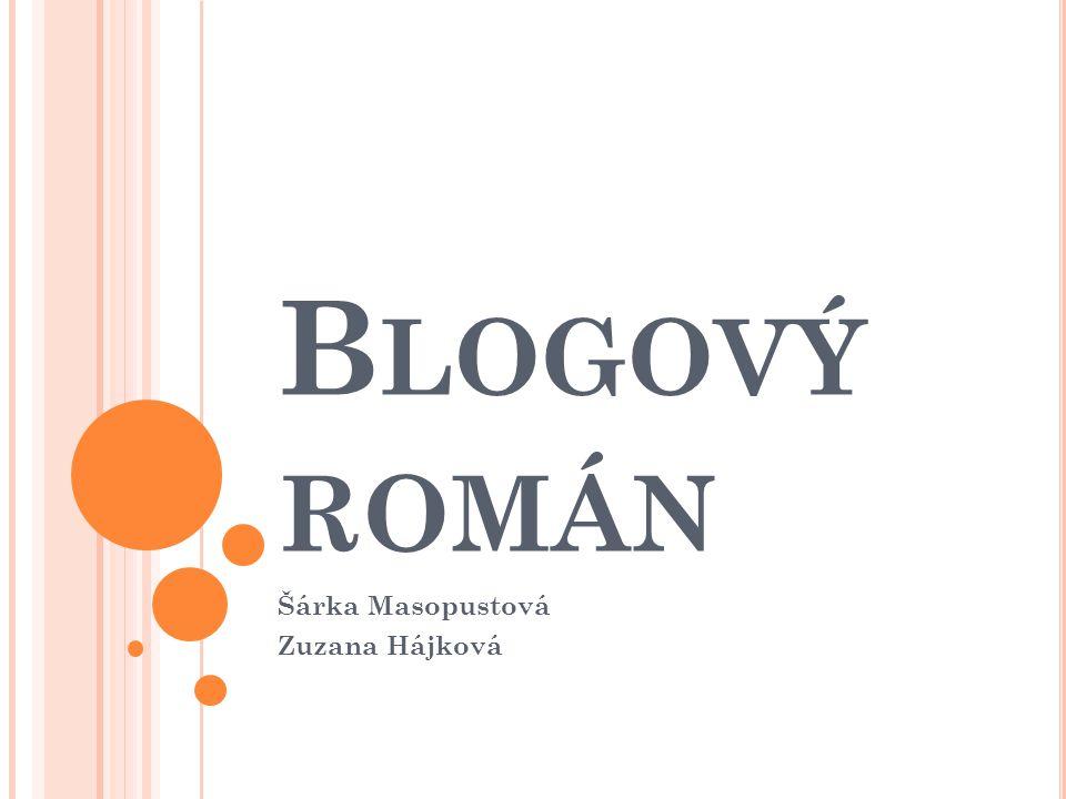 B LOGOVÝ ROMÁN Šárka Masopustová Zuzana Hájková