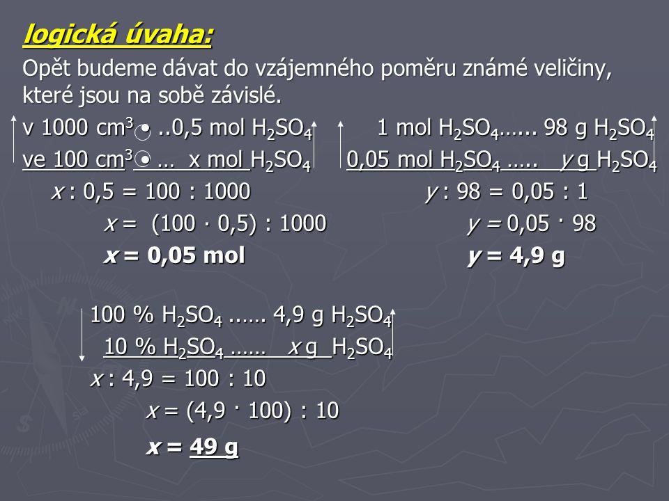 PŘEPOČET HMOTNOSTNÍHO ZLOMKU A LÁTKOVÉ KONCENTRACE Příklad 5 Látková koncentrace roztoku kyseliny sírové je 2 mol∙dm -3, hustota roztoku je 1,12 g∙cm -3.