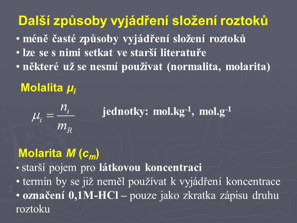 """Normalita N (c v ) - """"normální koncentrace v současnosti zakázaná veličina (nevyhovuje zavedeným jednotkám soustavy SI) vyjadřovala počet """"valů (gramekvivalentů) – zakázaná jednotka - v daném objemu roztoku ve starší literatuře lze nalézt zápis této veličiny jako např."""