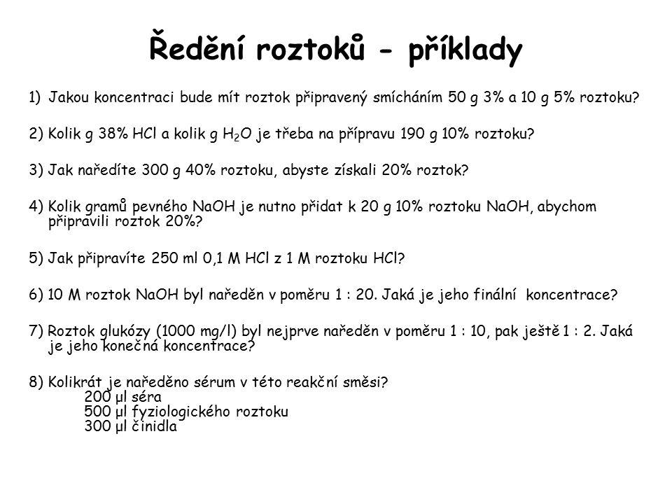 Ředění roztoků - příklady 1)Jakou koncentraci bude mít roztok připravený smícháním 50 g 3% a 10 g 5% roztoku? 2) Kolik g 38% HCl a kolik g H 2 O je tř