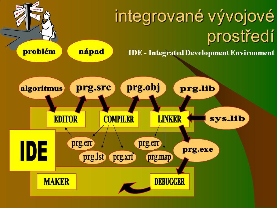 integrované vývojové prostředí IDE - Integrated Development Environment