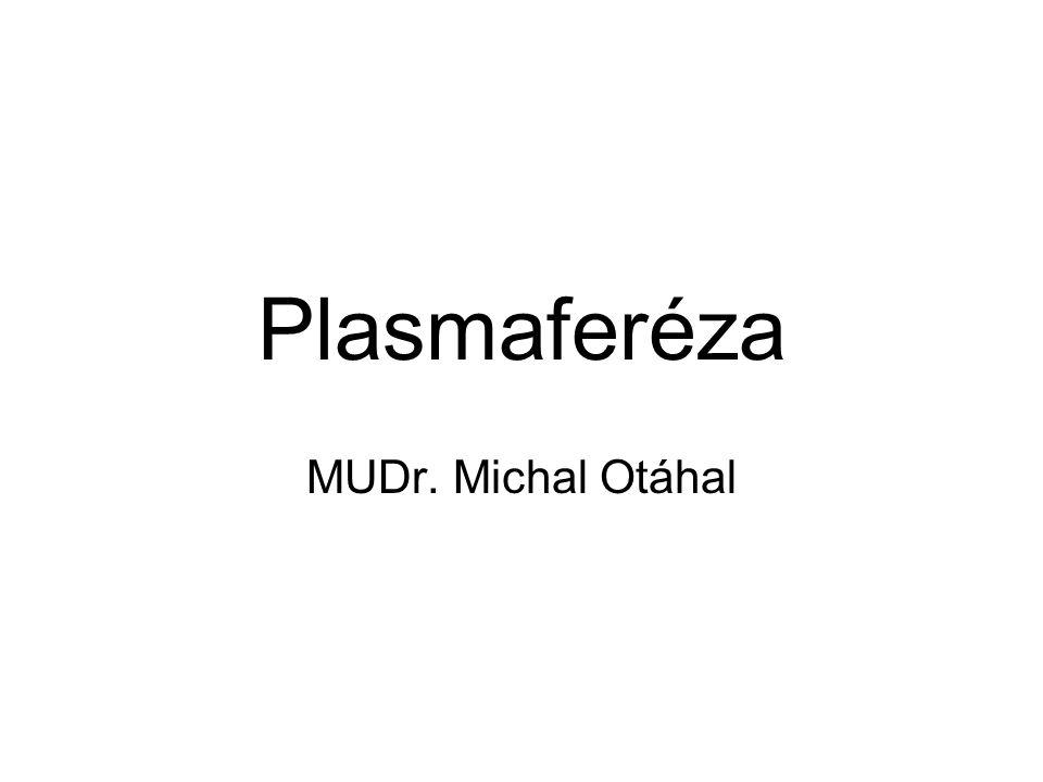 Plasmaferéza MUDr. Michal Otáhal