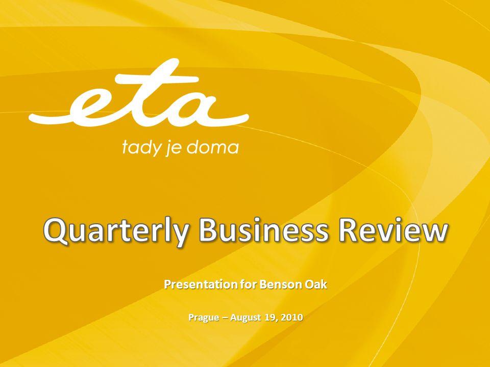 Presentation for Benson Oak Prague – August 19, 2010