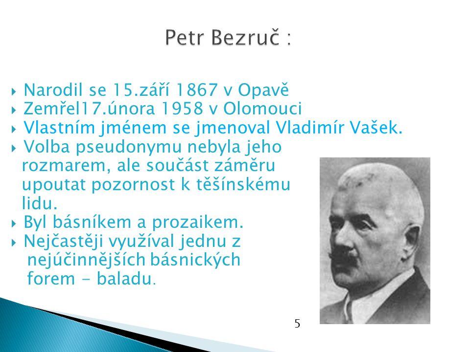  Narodil se 15.září 1867 v Opavě  Zemřel17.února 1958 v Olomouci  Vlastním jménem se jmenoval Vladimír Vašek.