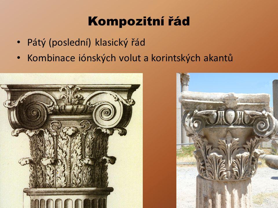 Kompozitní řád Pátý (poslední) klasický řád Kombinace iónských volut a korintských akantů