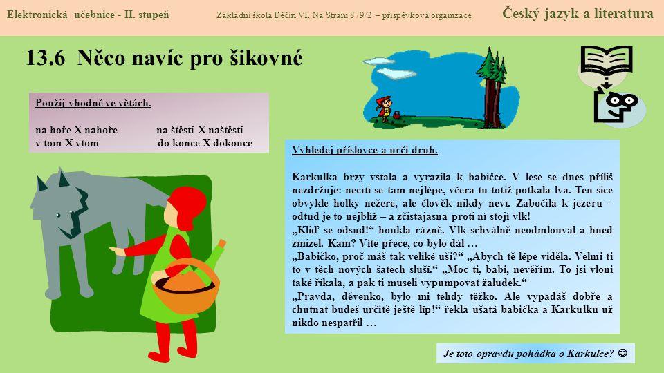 13.6 Něco navíc pro šikovné Elektronická učebnice - II.
