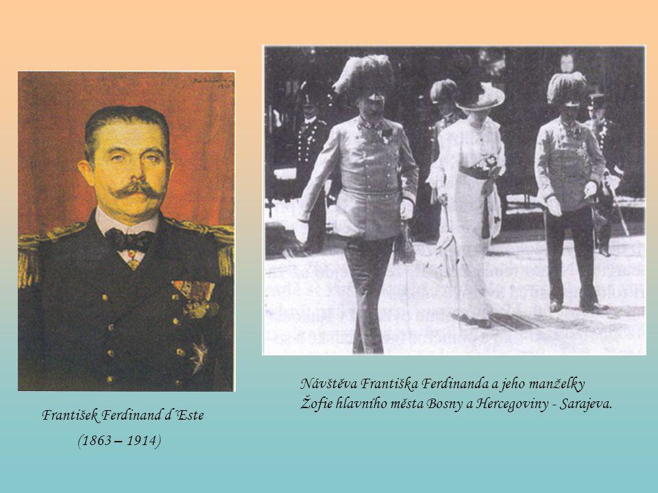 František Ferdinand d´Este (1863 – 1914) Návštěva Františka Ferdinanda a jeho manželky Žofie hlavního města Bosny a Hercegoviny - Sarajeva.