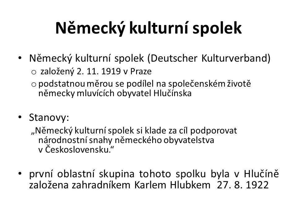 Německý kulturní spolek Německý kulturní spolek (Deutscher Kulturverband) o založený 2. 11. 1919 v Praze o podstatnou měrou se podílel na společenském