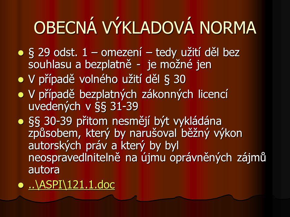 OBECNÁ VÝKLADOVÁ NORMA § 29 odst.