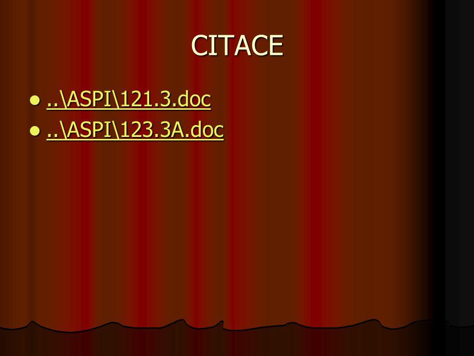 CITACE..\ASPI\121.3.doc..\ASPI\121.3.doc..\ASPI\121.3.doc..\ASPI\123.3A.doc..\ASPI\123.3A.doc..\ASPI\123.3A.doc