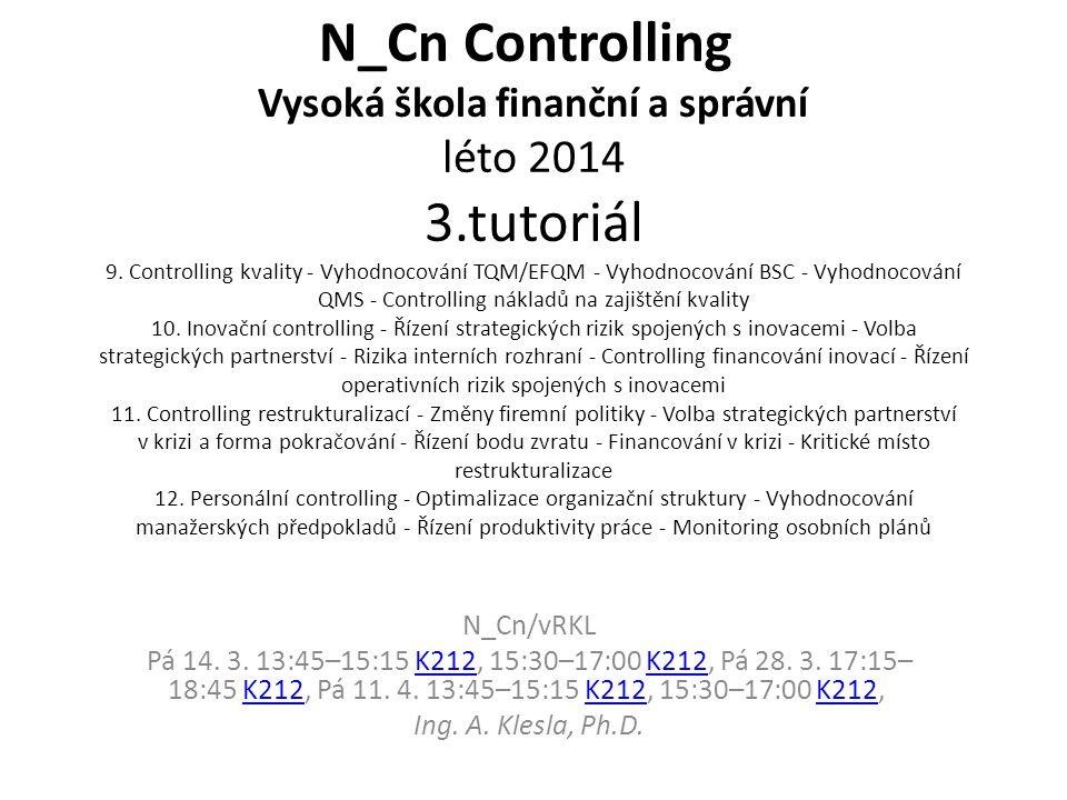 N_Cn Controlling Vysoká škola finanční a správní léto 2014 3.tutoriál 9.