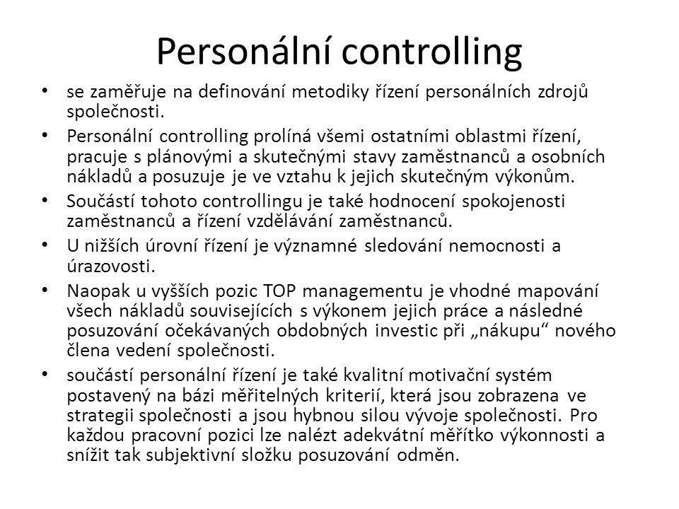 Personální controlling se zaměřuje na definování metodiky řízení personálních zdrojů společnosti.