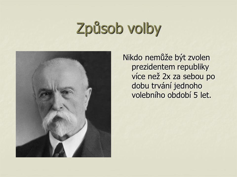 T.G.Masaryk Jedinou výjimku tvoří T.G.Masaryk, který byl zvolen v pětiletém volebním období 4x za sebou v letech 1918, 1920, 1927, 1934.
