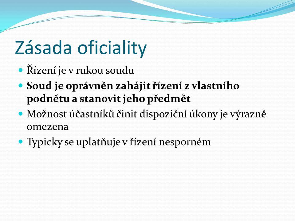 Zásada dispoziční Řízení je v rukou účastníků, nikoliv soudu Účastníci mohou tzv. dispozičními úkony nakládat (disponovat): Řízením Předmětem řízení D