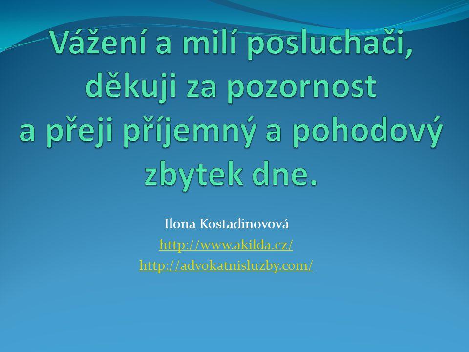Ilona Kostadinovová http://www.akilda.cz/ http://advokatnisluzby.com/