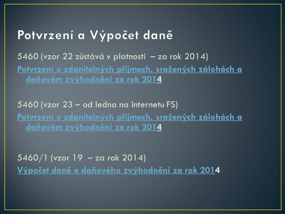 """MFin 5457 (vzor 24 – od roku 2015 musí být nový tiskopis) Tiskopis """"Prohlášení poplatníka DPZČ"""""""