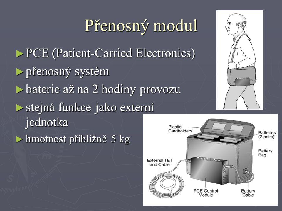 Přenosný modul ► PCE (Patient-Carried Electronics) ► přenosný systém ► baterie až na 2 hodiny provozu ► stejná funkce jako externí jednotka ► hmotnost přibližně 5 kg