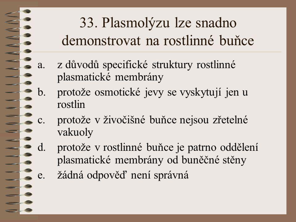 32. Pinocytóza je schopnost buněk: a.pohlcovat pevné částice, např. bakterie b.tvořit dlouhé výběžky cytoplasmy c.shlukovat lymfocyty d.pohlcovat kapi