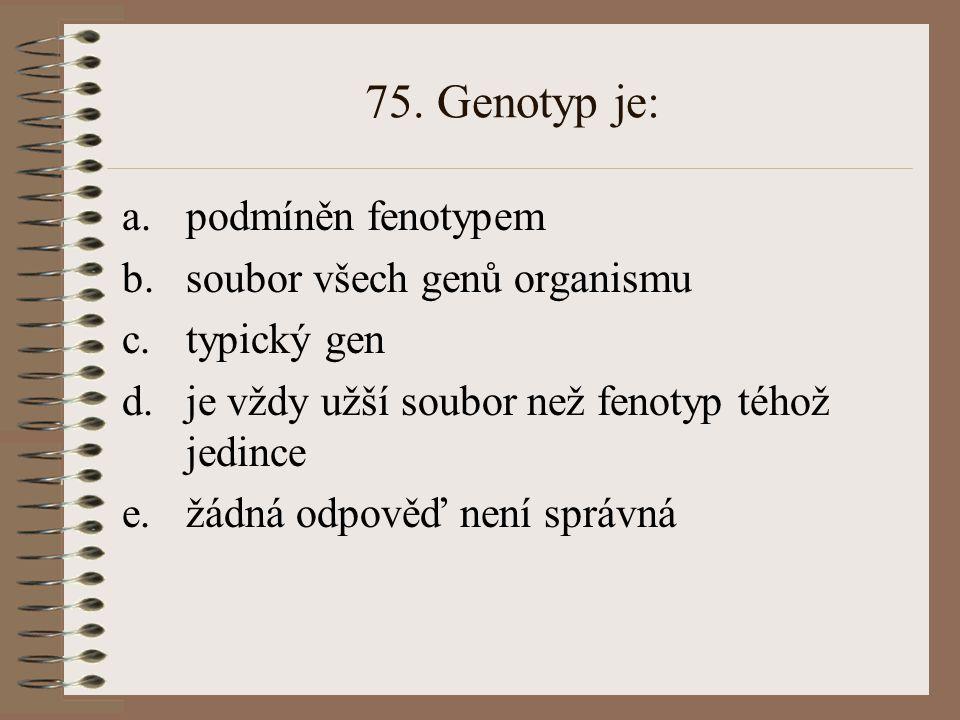 74. Má-li matka krevní skupinu 0 a otec rovněž 0, mohou mít děti krevní skupinu: a.0 b.0 a A c.0,A,AB d.0,A,AB,B e.žádná odpověď není správná