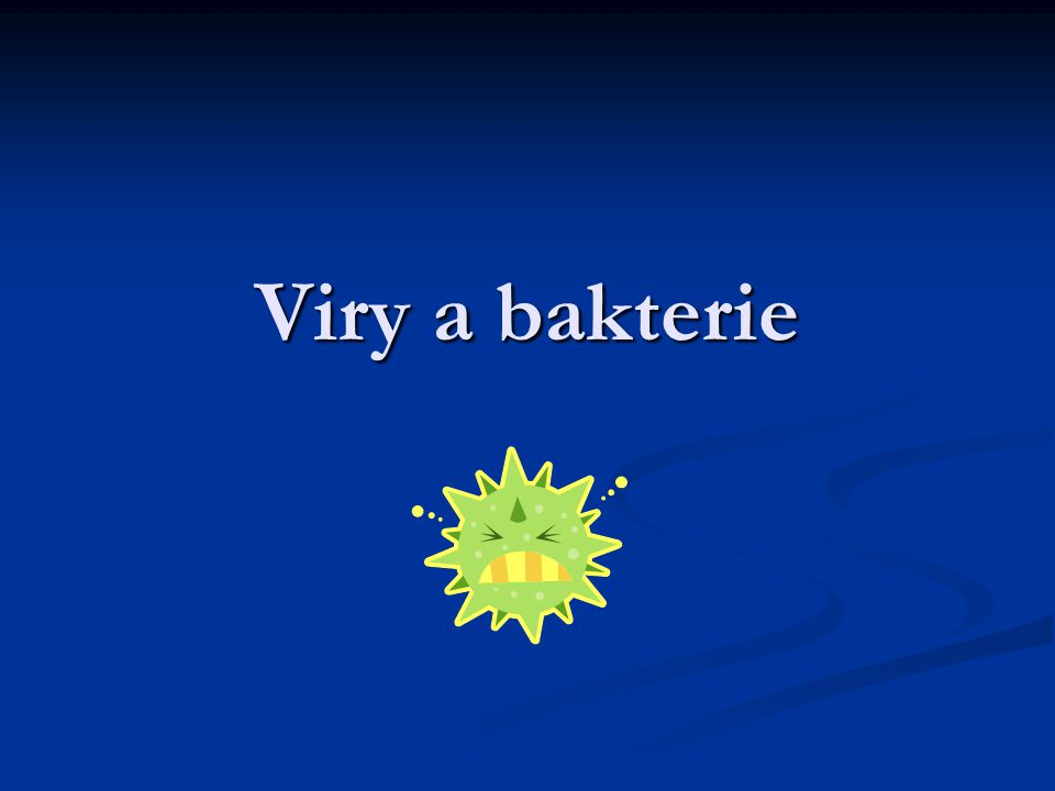 """VIRY – """"život bez buňky Velmi malé útvary pozorovatelné pouze elektronovým mikroskopem Velmi malé útvary pozorovatelné pouze elektronovým mikroskopem Nemají buněčnou stavbu, považujeme je za nebuněčné organismy Nemají buněčnou stavbu, považujeme je za nebuněčné organismy Tvar virů bývá kulovitý a šroubovicovitý Tvar virů bývá kulovitý a šroubovicovitý Viry se můžou množit pouze v buňce hostitele a jsou to vnitřní parazité buněk Viry se můžou množit pouze v buňce hostitele a jsou to vnitřní parazité buněk Jsou původci různých onemocnění např."""