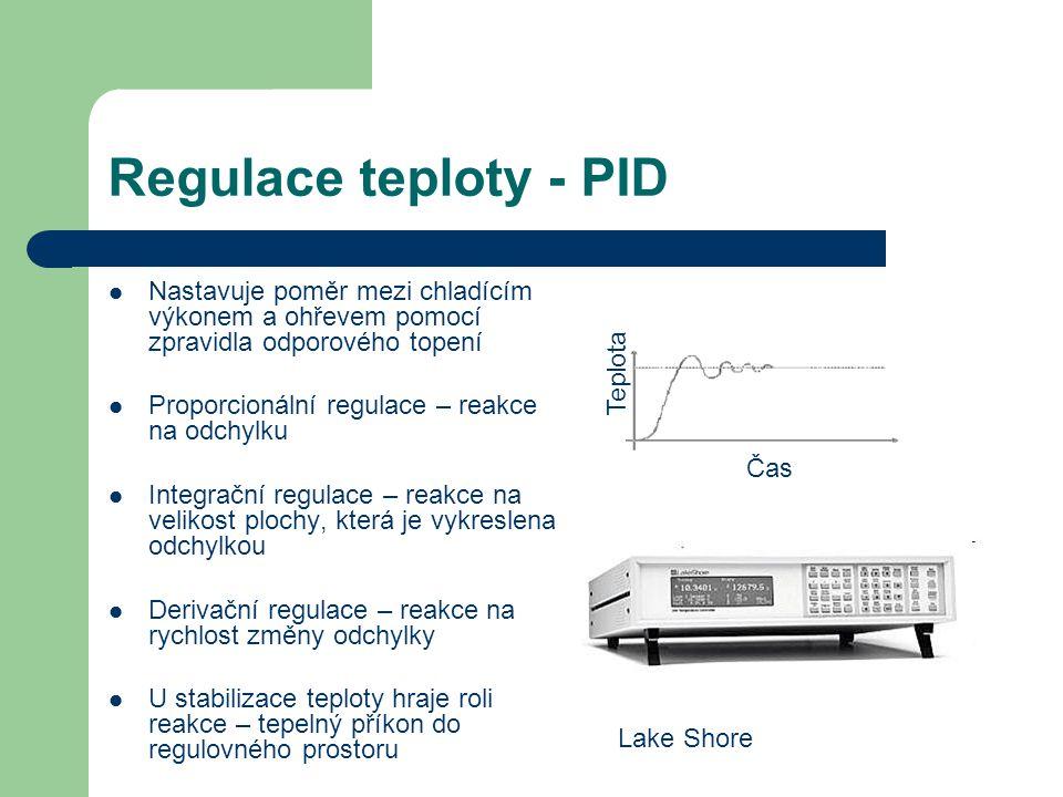 Regulace teploty - PID Nastavuje poměr mezi chladícím výkonem a ohřevem pomocí zpravidla odporového topení Proporcionální regulace – reakce na odchylk