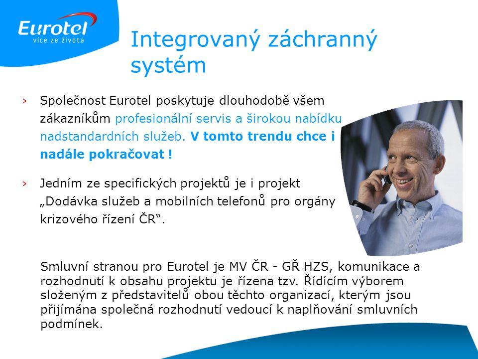 Integrovaný záchranný systém ›Společnost Eurotel poskytuje dlouhodobě všem zákazníkům profesionální servis a širokou nabídku nadstandardních služeb. V