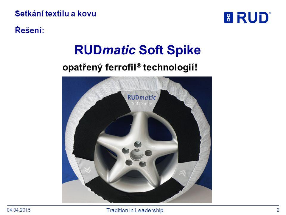 204.04.2015 Řešení: Setkání textilu a kovu RUDmatic Soft Spike opatřený ferrofil  technologií!
