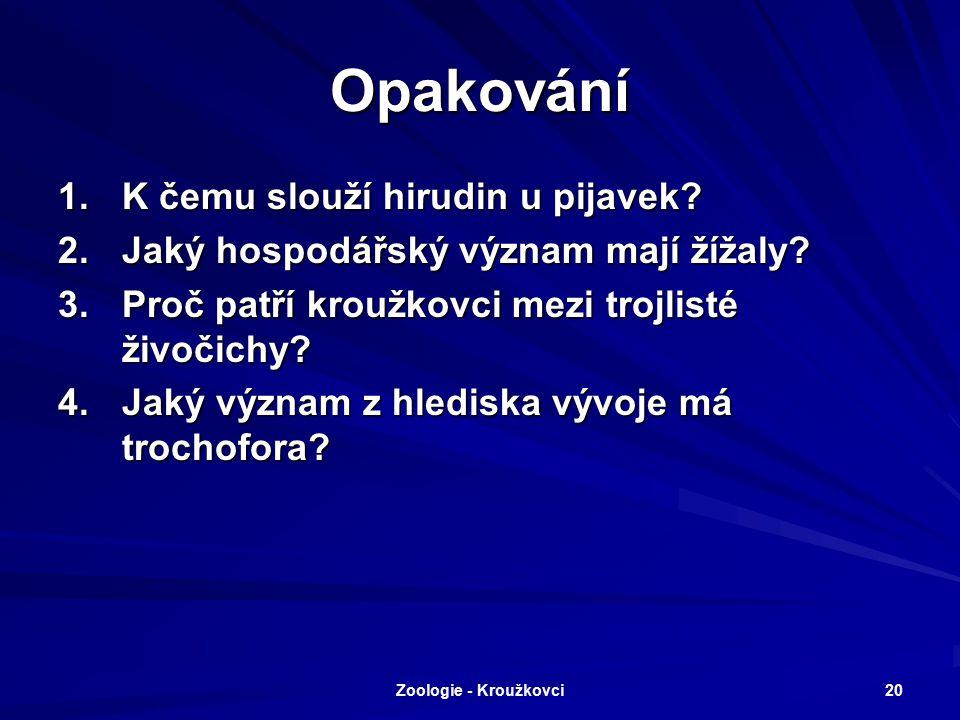 Zoologie - Kroužkovci 19 Vyhodnocení 1.f 2.a 3.b 4.e 5.c 6.d