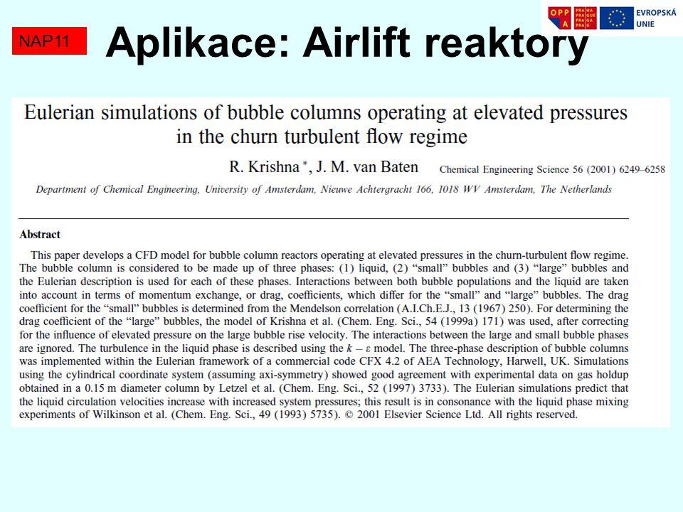 NAP11 Aplikace: Airlift reaktory