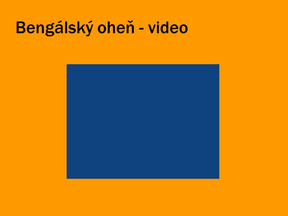 Bengálský oheň - video