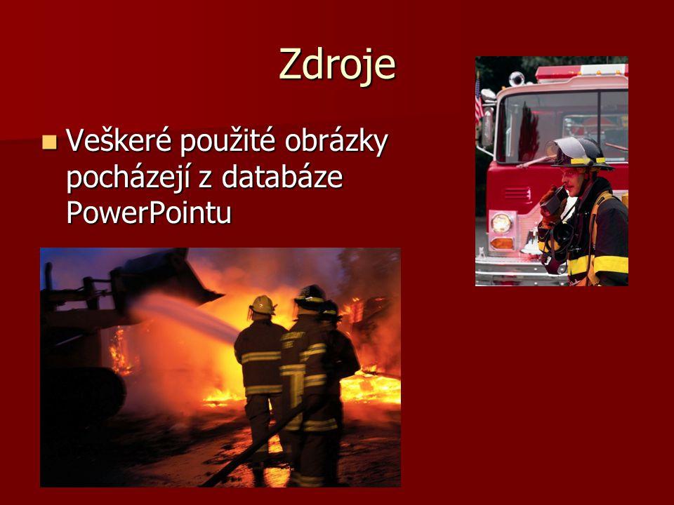 Zdroje Veškeré použité obrázky pocházejí z databáze PowerPointu Veškeré použité obrázky pocházejí z databáze PowerPointu