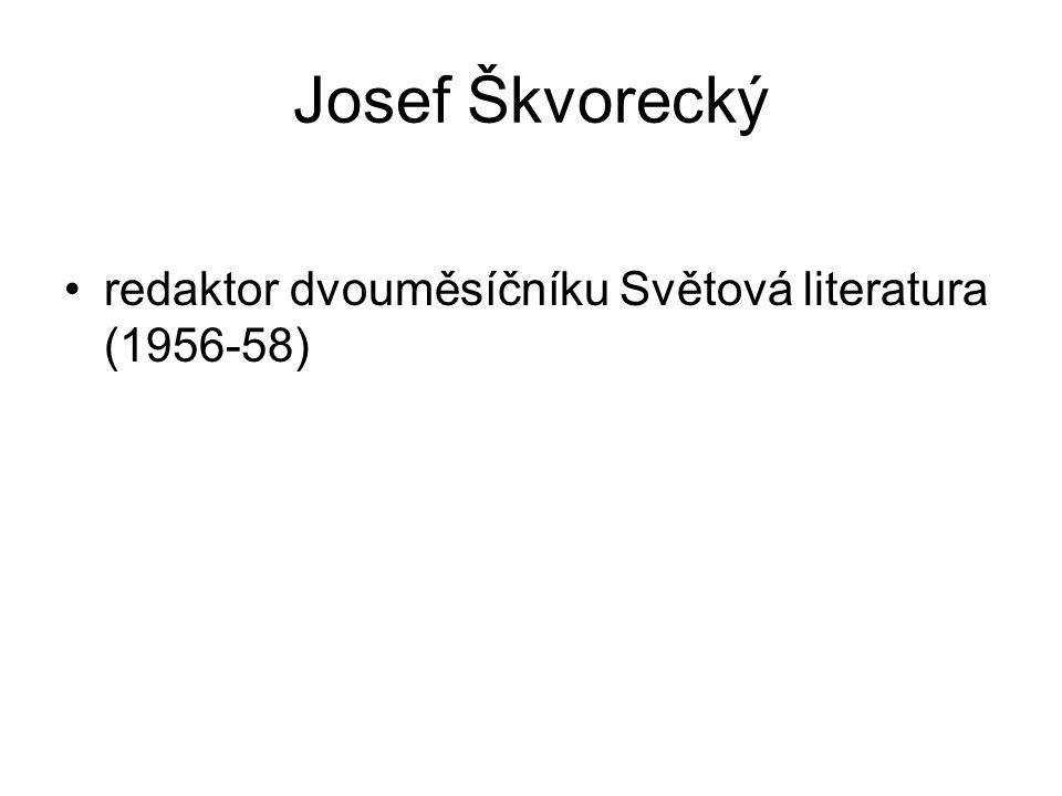 Josef Škvorecký redaktor dvouměsíčníku Světová literatura (1956-58)