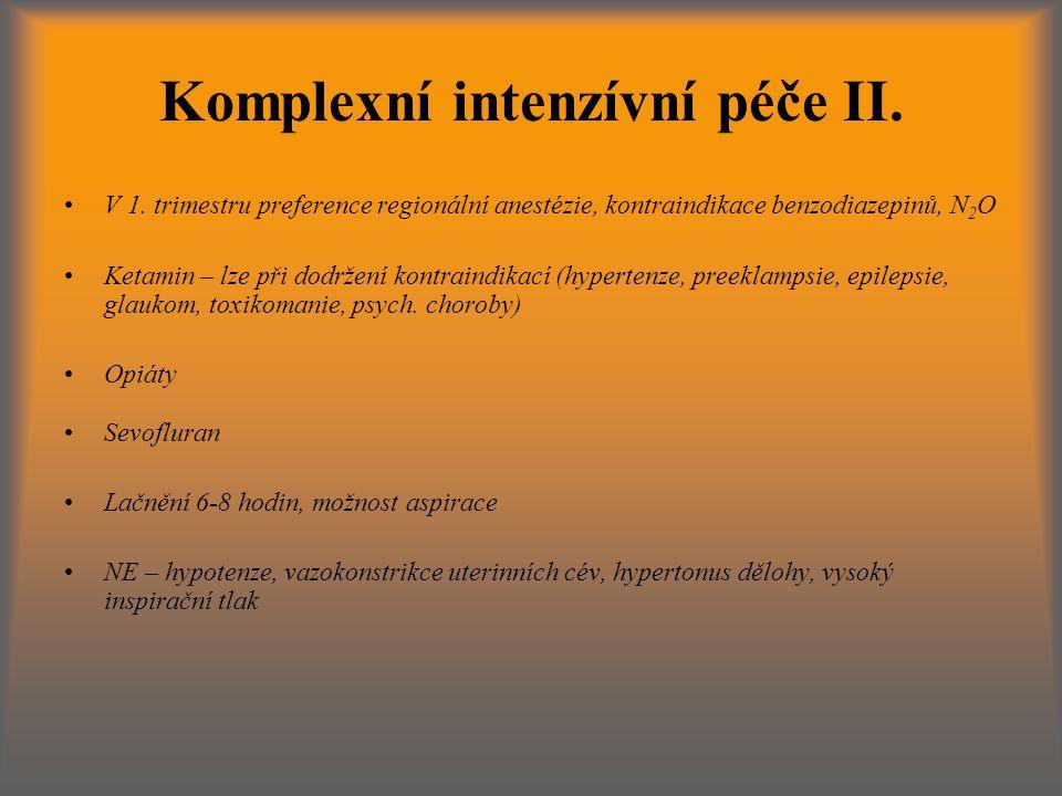Komplexní intenzívní péče II.V 1.