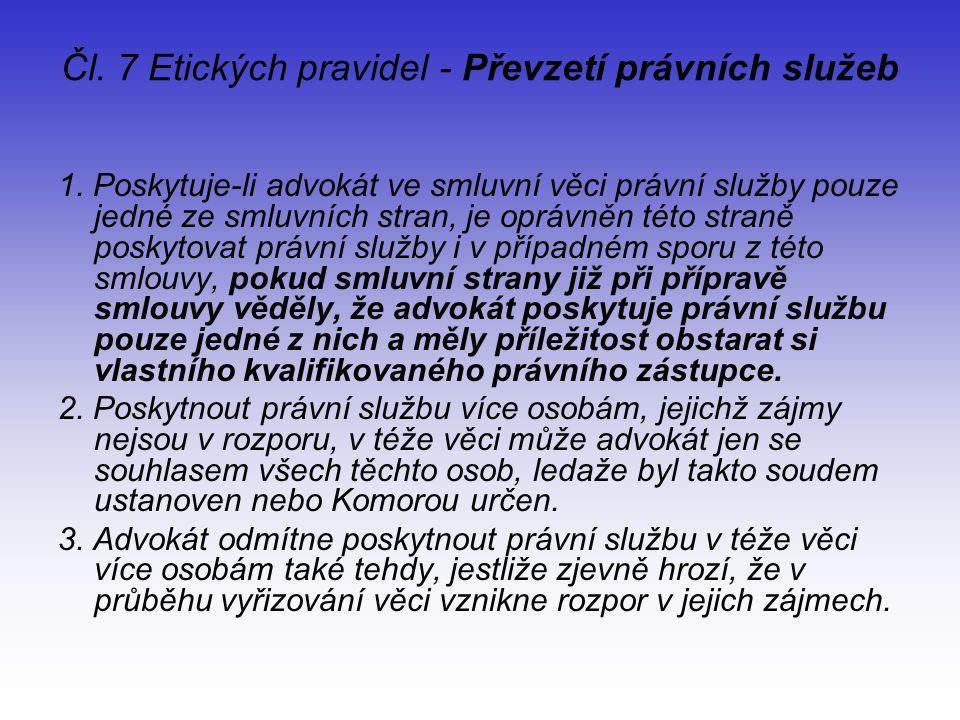 Čl. 7 Etických pravidel - Převzetí právních služeb 1.